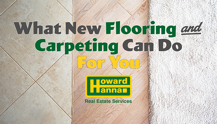 What Can new Flooring and Carpenting do for you