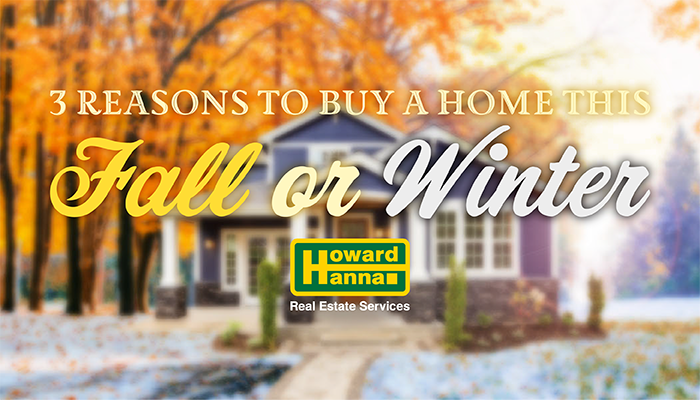 3 Reasons to buy a home this fall or winter