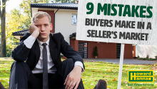 9 Mistakes Buyer's Make in a Seller's Market