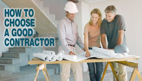How to Choose a Good Contractor