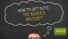 How Home Sellers Get Into the Buyers Mindset